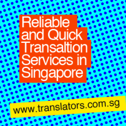 Quick and reliable translation services in Singapore
