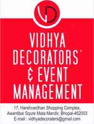 Vidhya Decorators & Event Management 17. Harshwardhan Shopping Complex Mata Mandir Bhopal