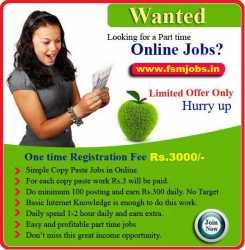EARN RS.15000+ PER MONTH. WORCOS SENISIT:- WWW.FSMJOBS.IN