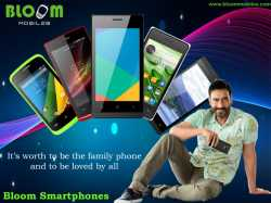 Bloom Mobiles A perfect family smartphone