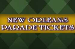 New Orleans Parade Tickets