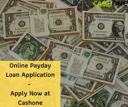 Payday Loans Online | Apply at CashOne | Fast Approval