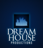 Dream House Productions
